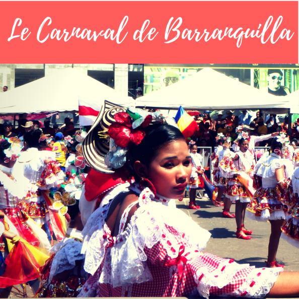 COLOMBIE: LE CARNAVAL DE BARRANQUILLA