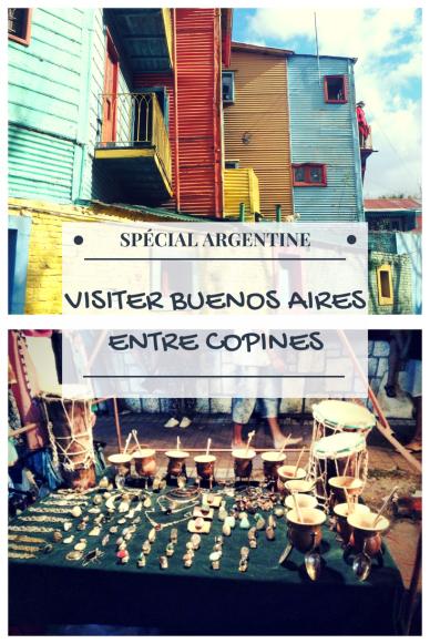 spécial Argentine: visiter buenos aires entre copines