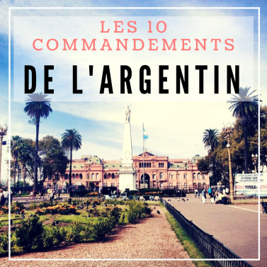 Les 10 commandements de l'argentin