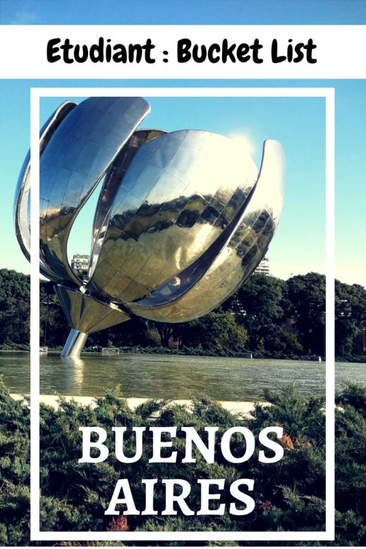 ETUDIANT: Bucket List: BUENOS AIRES (argentine)