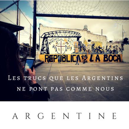 argentine: les trucs que les argentins ne font pas comme nous