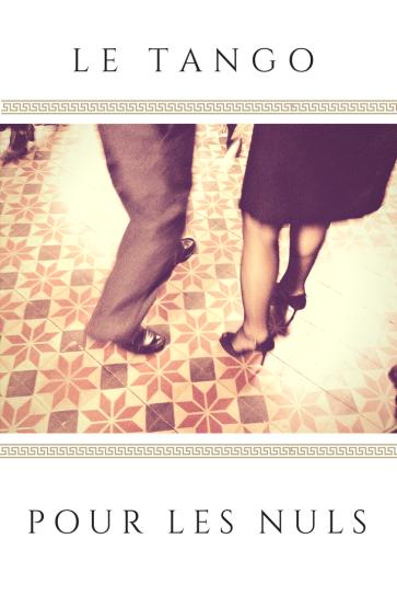 Le tango pour les nuls: explication de la danse argentine