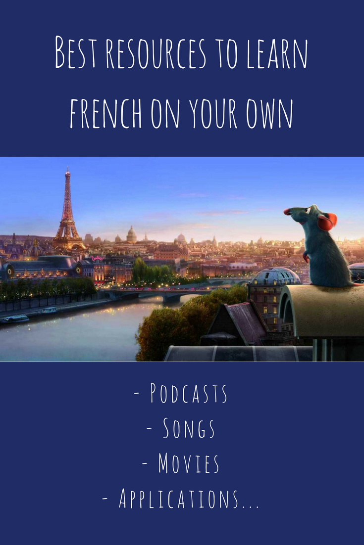 Best ressources to learn french on your own