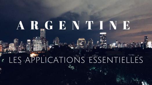 Argentine Les applications essentielles