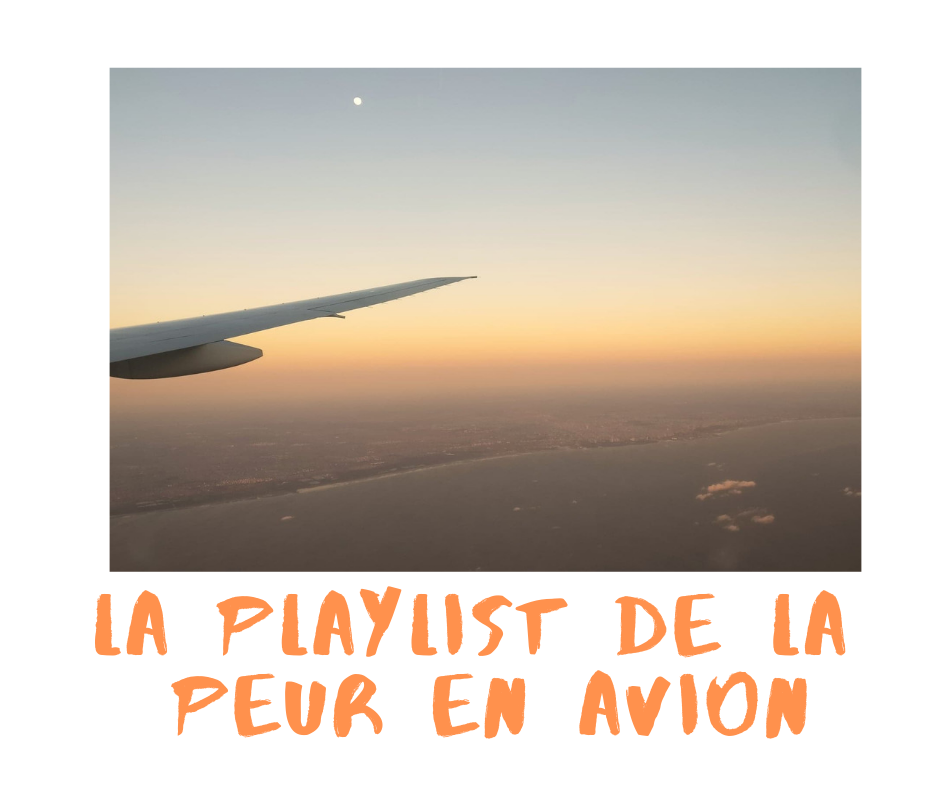 PLAYLIST peur AVION voler