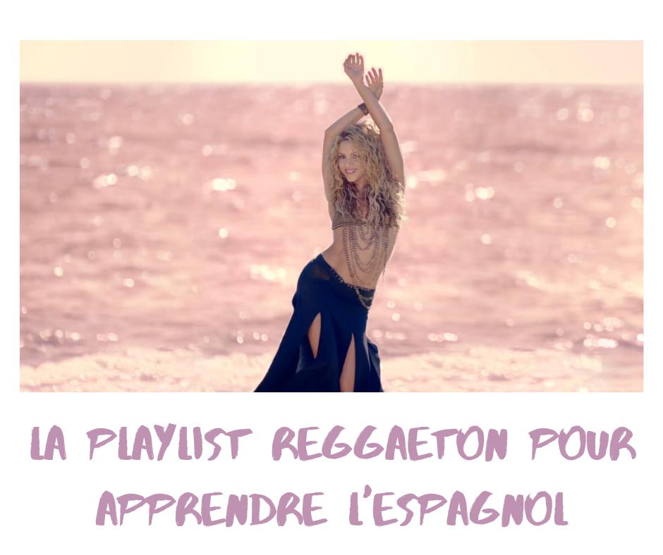 playlist reggaeton pour apprendre l'espagnol