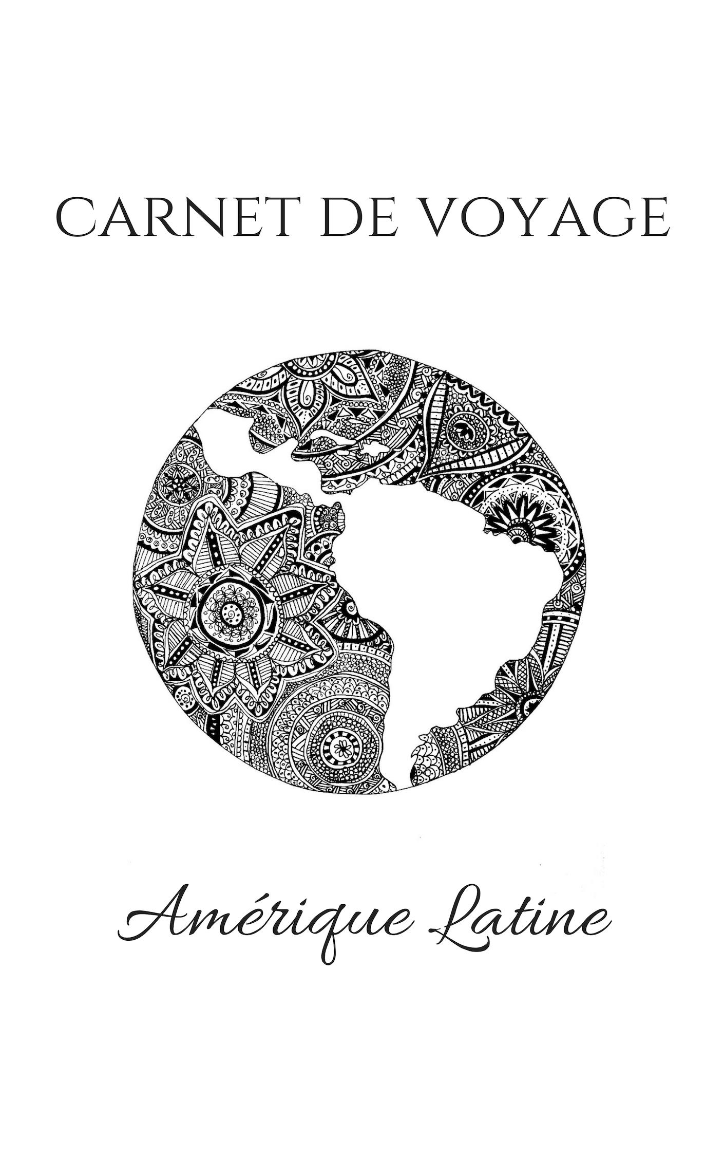 Amérique Latine couverture carnet de voyage